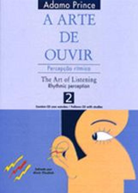 ARTE DE OUVIR, A - V. 02