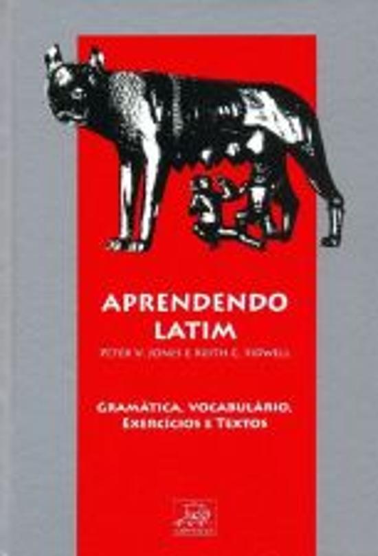 APRENDENDO LATIM - GRAMATICA, VOCABULARIO, EXERCIC