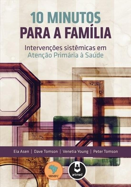 10 MINUTOS PARA A FAMILIA - INTERVENCOES SISTEMICA