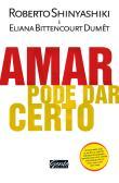 Amar Pode Dar Certo 1a.ed.   - 2012