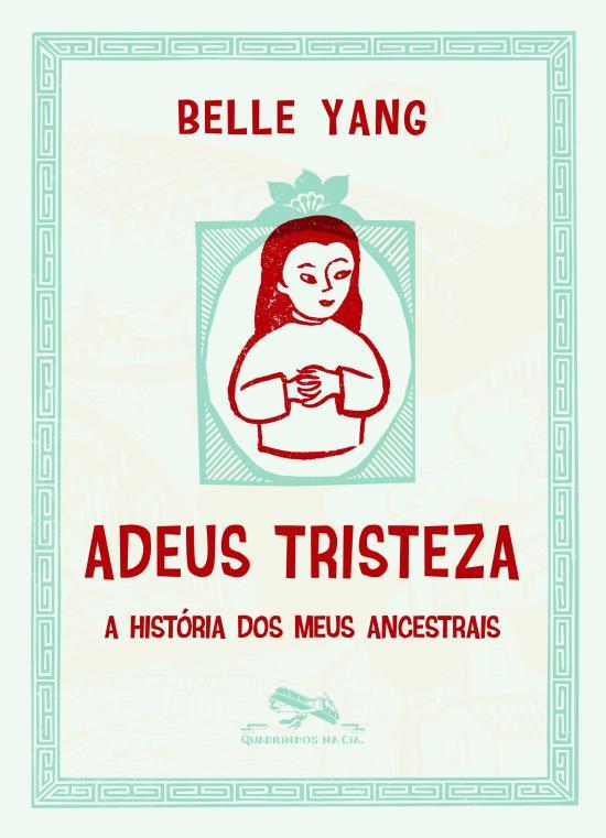 ADEUS TRISTEZA - A HISTORIA DOS MEUS ANCESTRAIS
