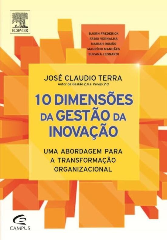10 DIMENSOES DA GESTAO DA INOVACAO - UMA ABORDAGEM