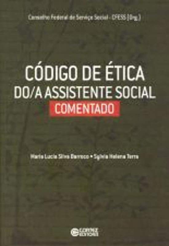 CODIGO DE ETICA DO/A ASSISTENTE SOCIAL - COMENTADO