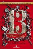 13 Tesouros, Os 1a.ed.   - 2012