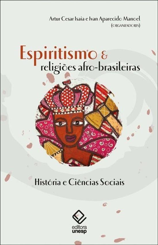 ESPIRITISMO E RELIGIOES AFRO-BRASILEIRAS