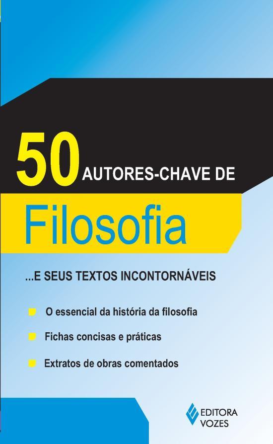 50 AUTORES-CHAVE DE FILOSOFIA