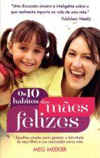 10 HABITOS DAS MAES FELIZES, OS