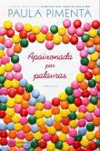 Apaixonada Por Palavras 6a.ed.