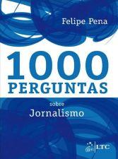 1000 PERGUNTAS SOBRE JORNALISMO