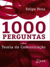 1000 PERGUNTAS TEORIA DA COMUNICACAO