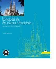 + IMPORTANTES EDIFICACOES DA PRE-HISTORIA A ATUALI