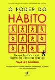 Poder Do Habito, O - Por Que Fazemos O Que Fazemos 1a.ed.   - 2012