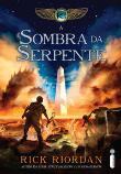 Cronicas Dos Kane, As - V. 03 - Sombra Da Serpente 1a.ed.   - 2012