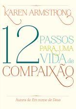 12 PASSOS PARA UMA VIDA DE COMPAIXAO