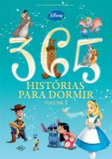 Disney - 365 Historias Para Dormir - V. 01 1a.ed.   - 2012