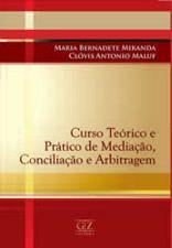 CURSO TEORICO E PRATICO DE MEDIACAO, CONCILIACAO E