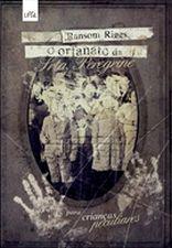 ORFANATO DA SRTA. PEREGRINE, O - PARA CRIANCAS PEC