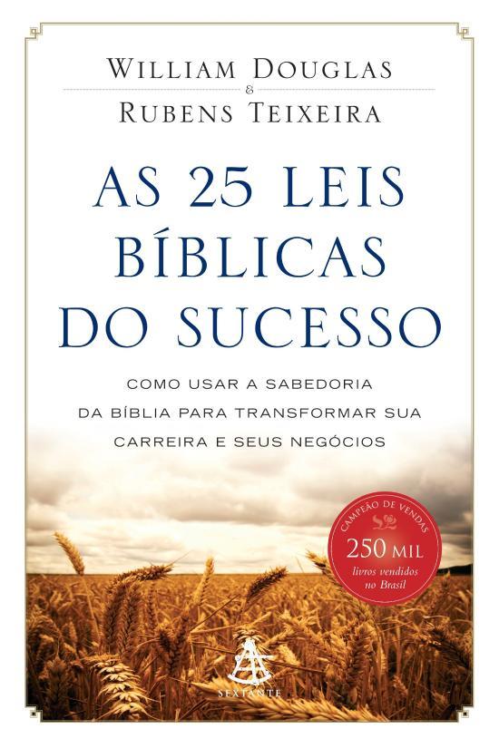 25 LEIS BIBLICAS DO SUCESSO, AS