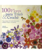 100 FLORES PARA TRICO E CROCHE