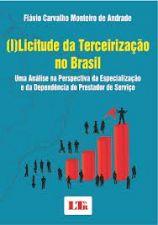 (I) LICITUDE DA TERCEIRIZACAO NO BRASIL