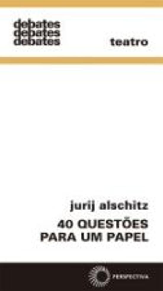 40 QUESTOES PARA UM PAPEL - UM METODO PARA A AUTOP