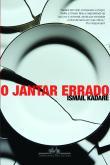 Jantar Errado, O 1a.ed.   - 2013