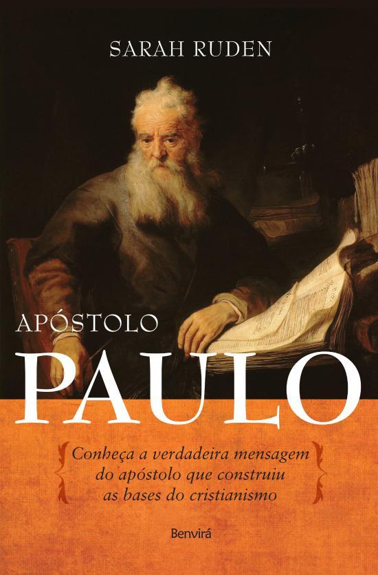 APOSTOLO PAULO - CONHECA A VERDADEIRA MENSAGEM DO