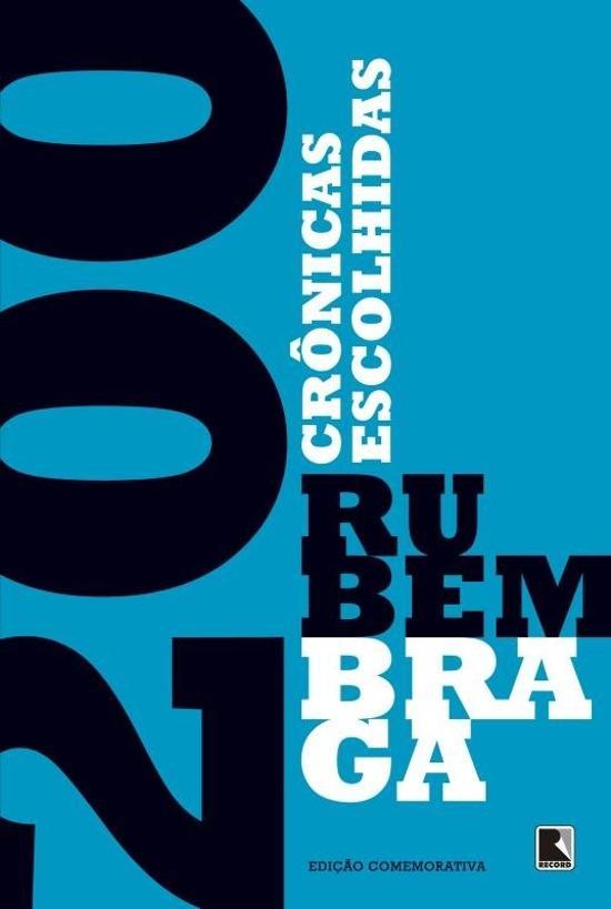 200 CRONICAS ESCOLHIDAS (EDICAO ESPECIAL)