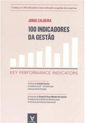 100 INDICADORES DA GESTAO - KEY PERFORMANCE INDICA