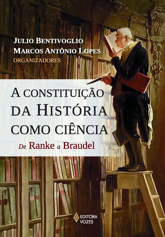 CONSTITUICAO DA HISTORIA COMO CIENCIA, A