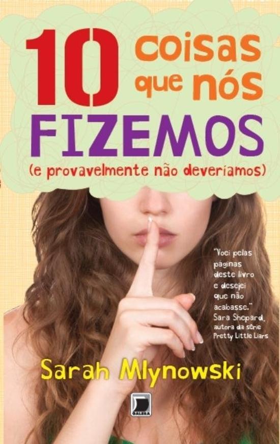 10 COISAS QUE NOS FIZEMOS (E PROVAVELMENTE NAO DEV