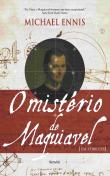 Misterio De Maquiavel, O 1a.ed.   - 2013