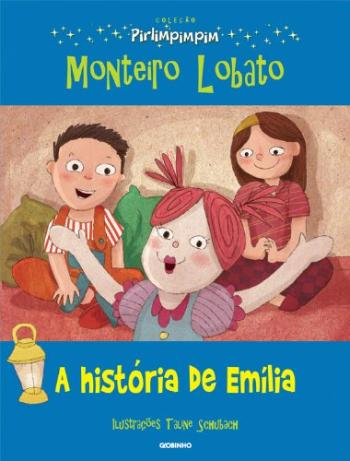 Pirlimpimpim - A Historia De Emilia 1a.ed.   - 2013