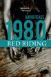 1980 - Red Riding 1a.ed.   - 2013