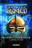 Dividir E Conquistar - Infinity Ring - V.2 1a.ed.   - 2013