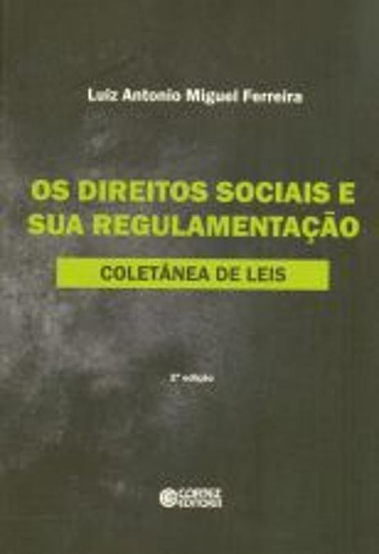 DIREITOS SOCIAIS E SUA REGULAMENTACAO, OS - COLETA
