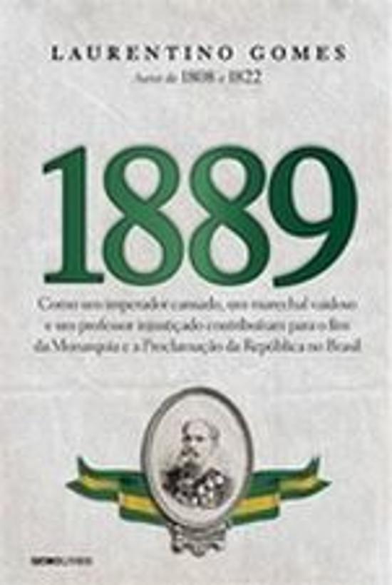 1889 - COMO UM IMPERADOR CANSADO, UM MARECHAL VAID