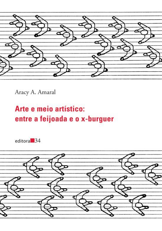 ARTE E MEIO ARTISTICO - ENTRE A FEIJOADA E O X-BUR