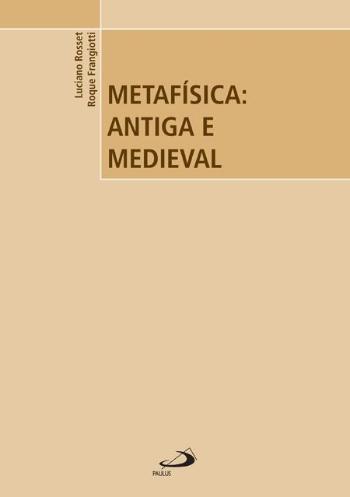 METAFISICA - ANTIGA E MEDIEVAL