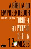 Biblia Do Empreendedor, A - Torne-se Seu Proprio C 1a.ed.   - 2013