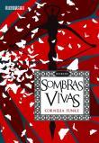 Sombras Vivas 1a.ed.   - 2013