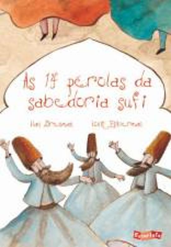 14 PEROLAS DA SABEDORIA SUFI, AS