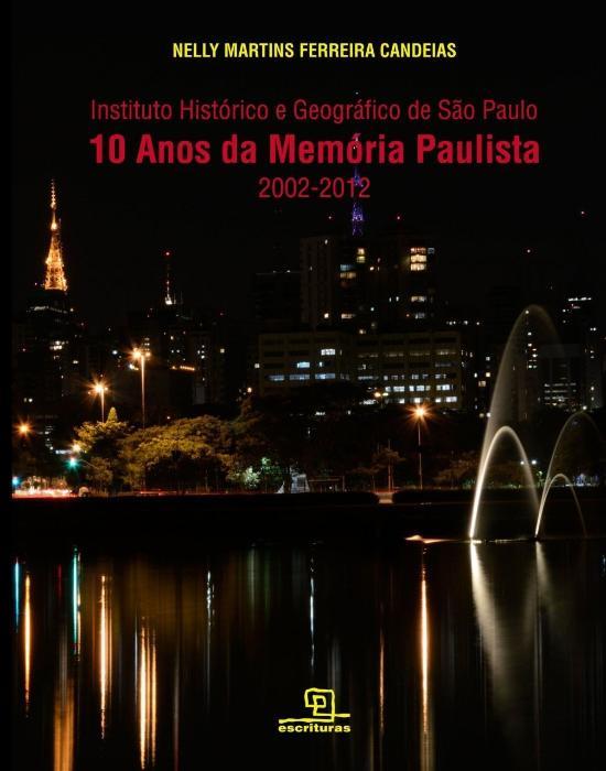 10 ANOS DE MEMORIA PAULISTA