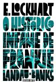 Historico Infame De Frankie Landau-banks, O 1a.ed.   - 2013