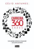 Carreira 360 Graus 1a.ed.   - 2013
