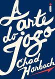 Arte Do Jogo, A 1a.ed.   - 2013