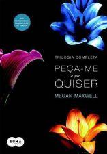 Peca-me O Que Quiser - Trilogia Completa 1a.ed.   - 2014