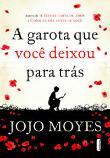 Garota Que Voce Deixou Para Tras, A 1a.ed.   - 2014