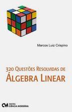 320 QUESTOES RESOLVIDAS DE ALGEBRA LINEAR
