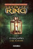 Alcapao, O - Infinity Ring - Infinity Ring - V.3 1a.ed.   - 2014